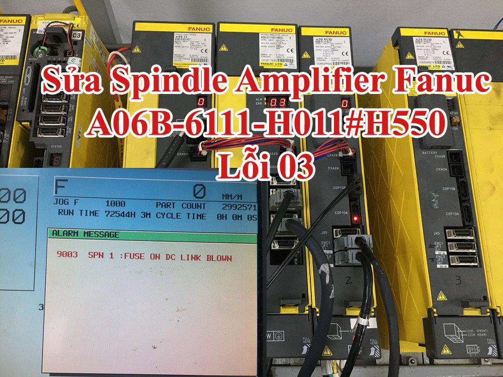 Sửa Spindle Amplifier Fanuc lỗi 03